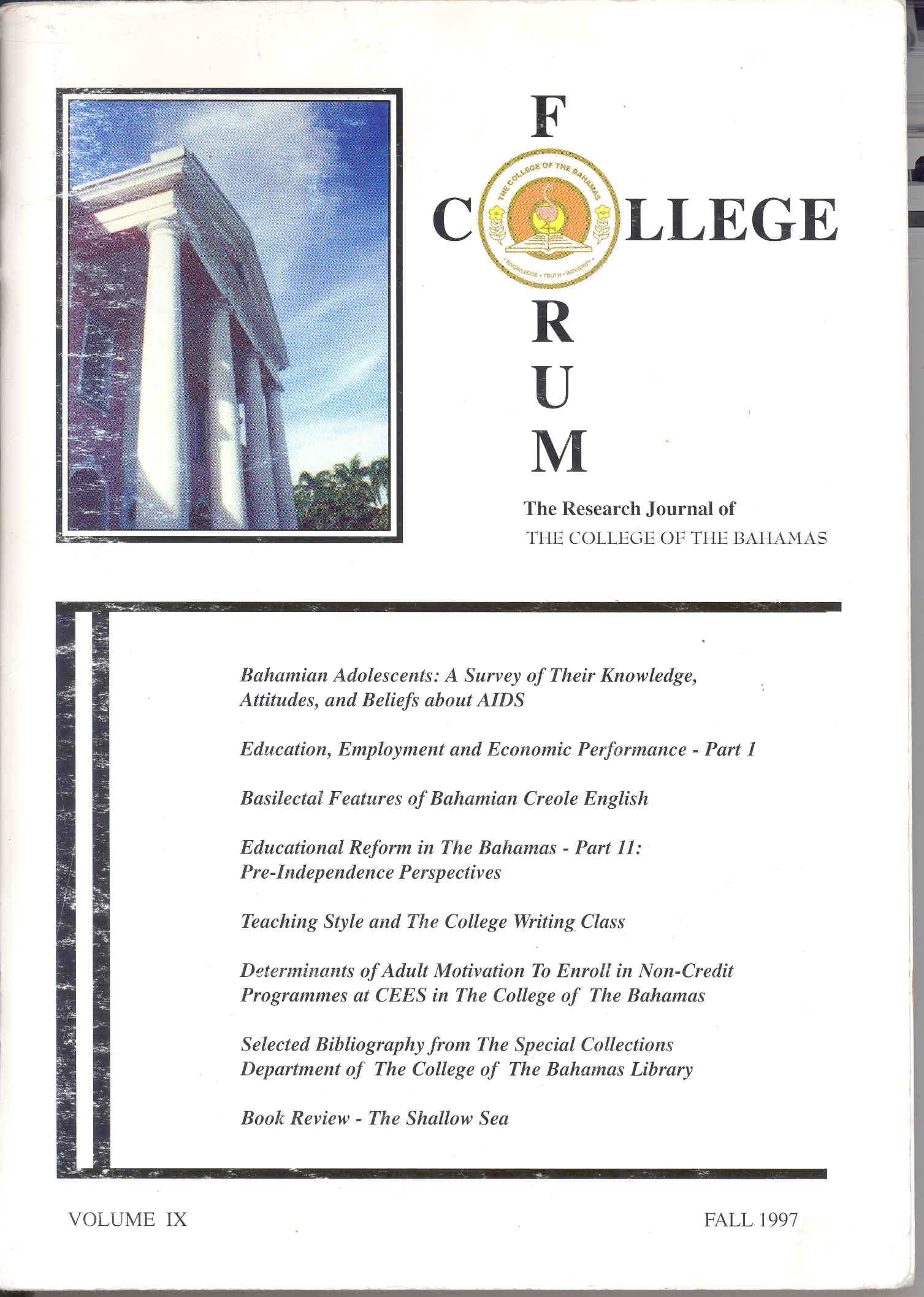 College Forum: The Research Journal of The College of The Bahamas