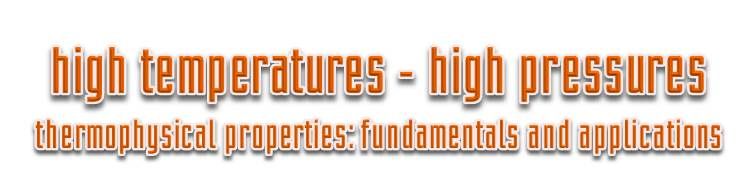 high temperatures - high pressures
