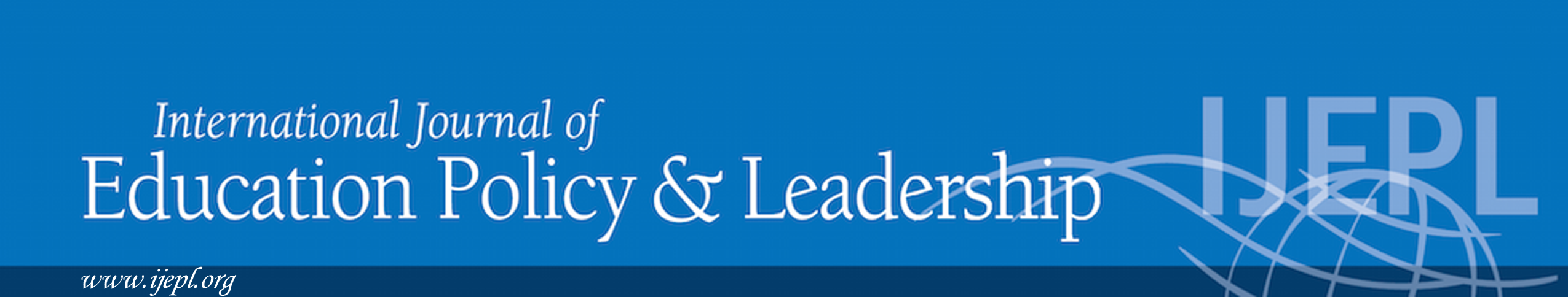 Welcome to the web site of the International Journal of Education Policy and Leadership