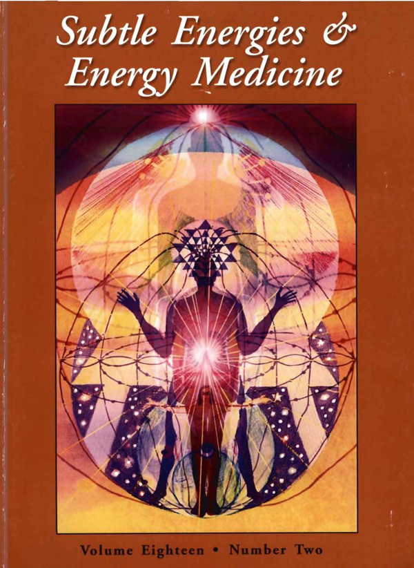 Cover for the Subtle Energy & Energy Medicine Journal Vol.18 No.2